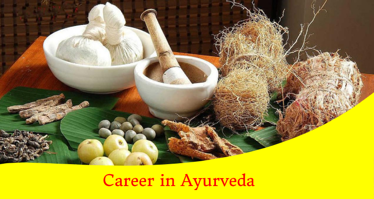 Career in ayurveda: Courses Eligibility, Admission Process, Job Opportunities And Scope