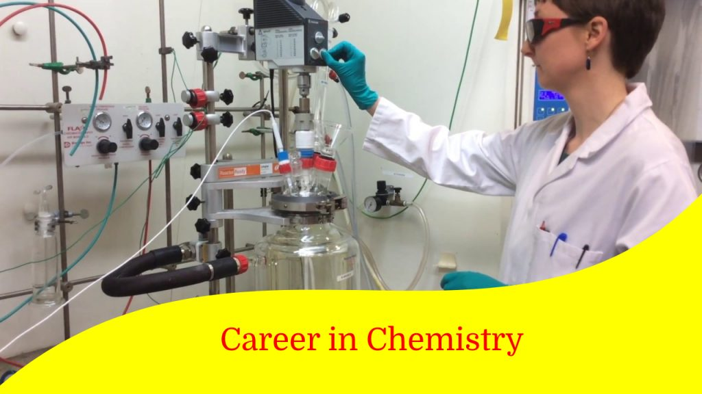 Career in Chemistry- Colleges, Courses Eligibility, Admission Process, Job Opportunities and Scope