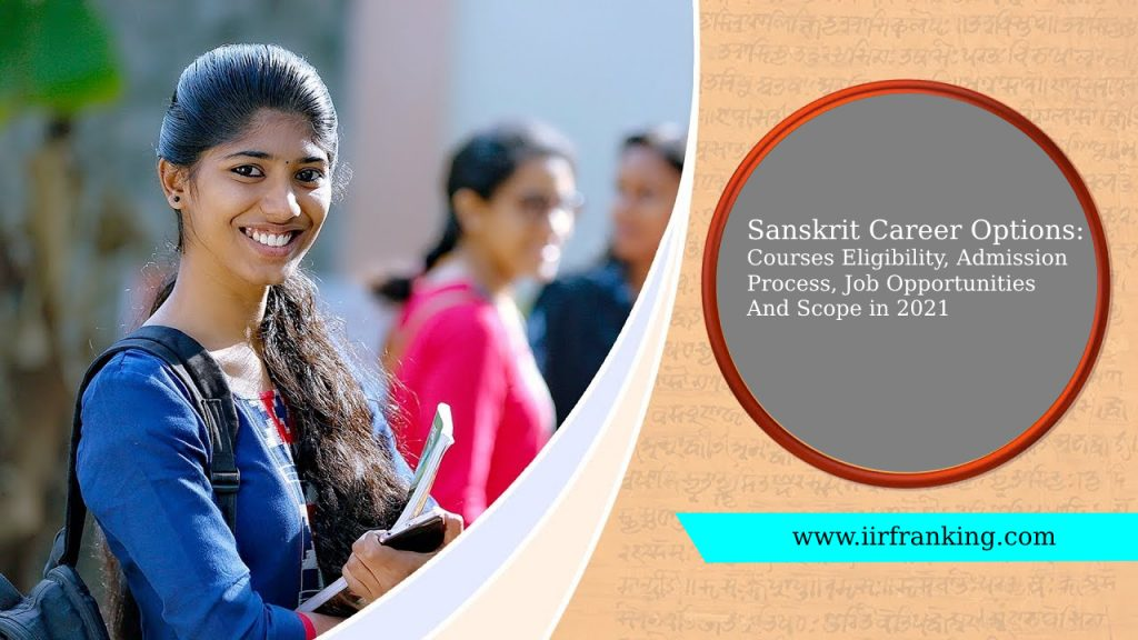 Sanskrit Career Options: Courses Eligibility, Admission Process, Job Opportunities And Scope in 2021