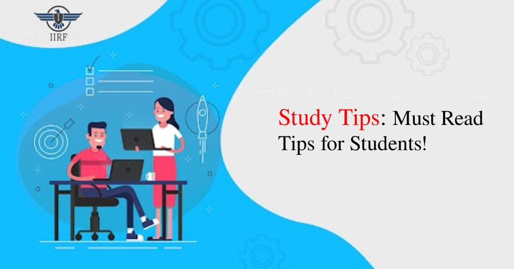 Study Tips: Must Read Tips for Students!